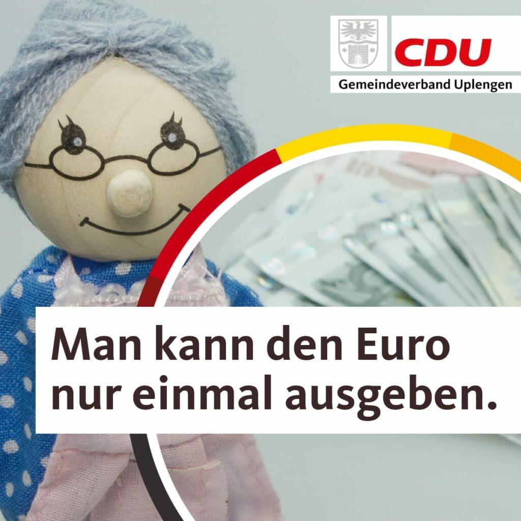 Man kann den Euro nur einmal ausgeben